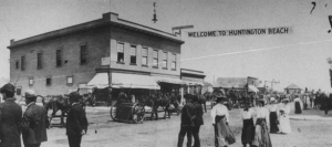 Welcome to Huntington Beach circa late 1800s