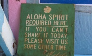 Aloha spirit sign